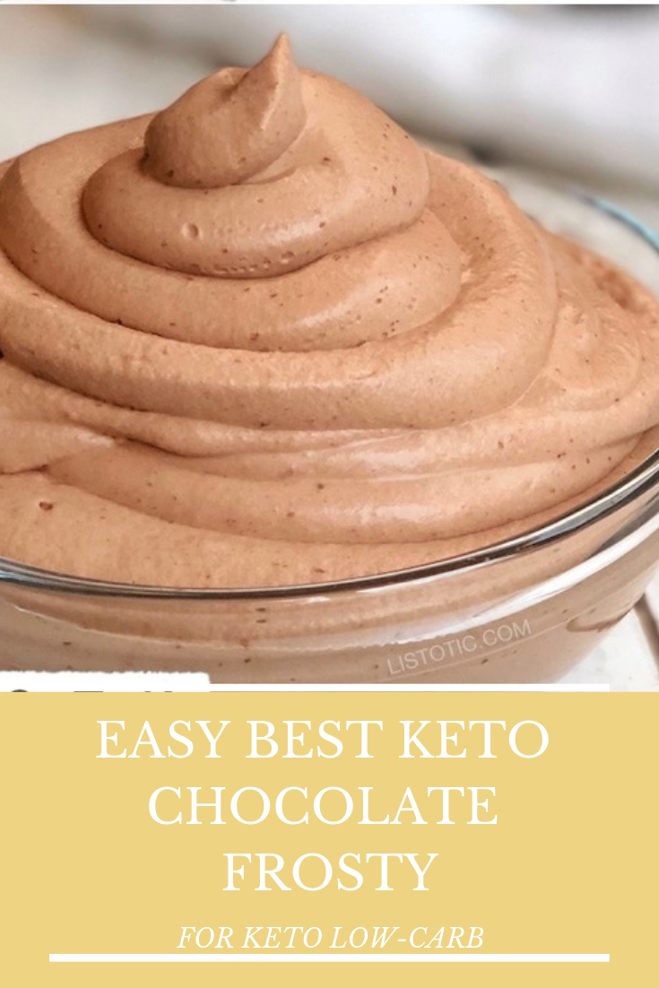 EASY BEST KETO CHOCOLATE FROSTY FOR KETO RECIPES