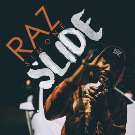 Raz Simone – Slide