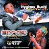 Gospel Music: ONYE GA EKWU | @ Evang.Hyginus Buchi Feat Tochukwu Patience
