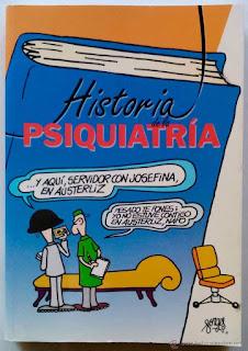 """Historia de la psiquiatría / Ana Martos Rubio; ilustraciones humorísticas, Antonio Fraguas """"Forges"""". Barcelona: Temis Pharma, cop. 2000."""