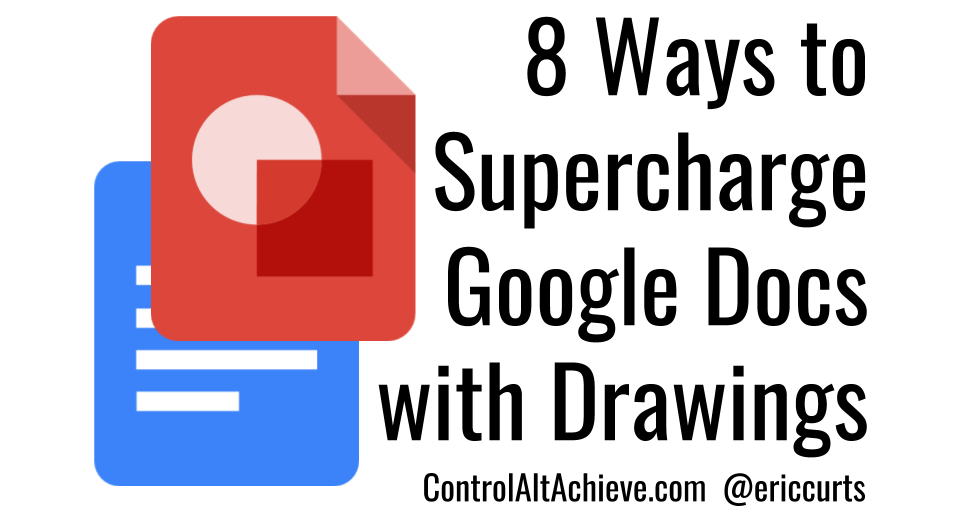 8 Ways to Supercharge Google Docs with Drawings