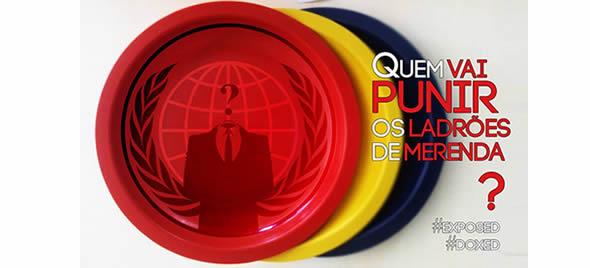 Anonymous lança a #OpLadrõesDeMerenda e expõe dados de suspeitos corrupção em SP.