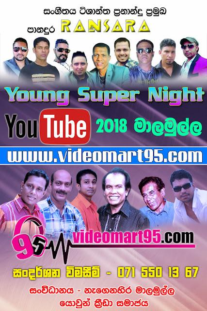 RANSARA SUPER NIGHT AT MAALAMULLA 2018