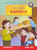 Judul Buku : Seri Tematik Wirausaha 6E  Kelas VI SD