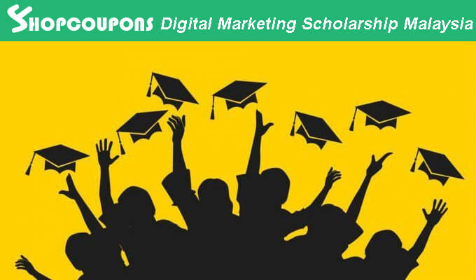 ShopCoupons Digital Marketing Scholarship Malaysia 2017