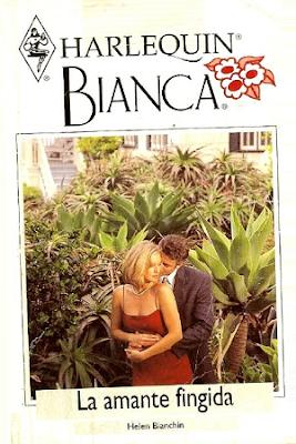 Helen Bianchin - La amante fingida