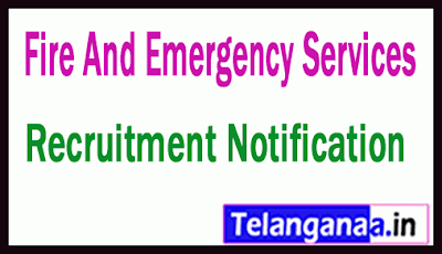 Fire And Emergency Services Recruitment Notification