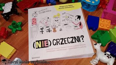 """Małgorzata Bajko, Monika Janiszewska """"(Nie)grzeczni?"""""""