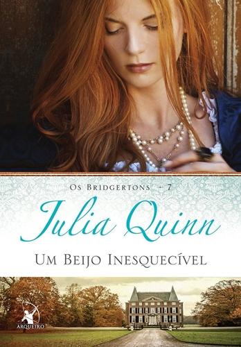 Um Beijo Inesquecível - Julia Quinn