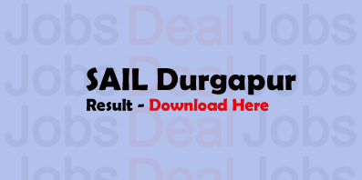 SAIL Durgapur Result 2017