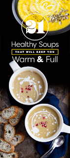 21 Healthy Soups That Will Keep You Warm And Full