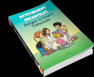 Actividades Infantiles – Antiguo y Nuevo Testamento.