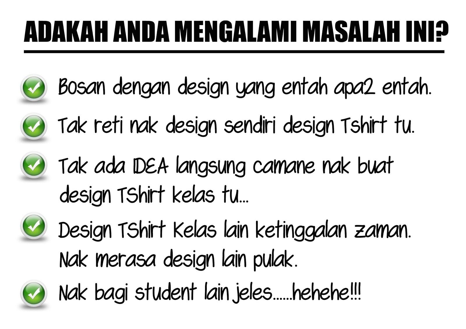 Design baju t shirt kelas - Oleh Fikri