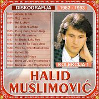Halid Muslimovic - Diskografija (1982-2016)  Halid%2BMuslimovic%2B1-1