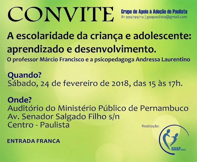 CONVITE - A ESCOLARIDADE DA CRIANÇA E ADOLESCENTE: APRENDIZADO E DESENVOLVIMENTO