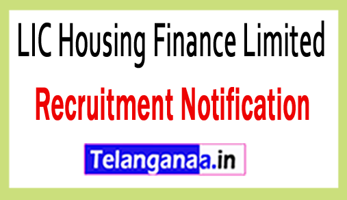 LIC Housing Finance Limited LICHFL Recruitment Notification