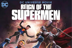 REIGN OF THE SUPERMAN (2019) Bluray Subtitle Indonesia