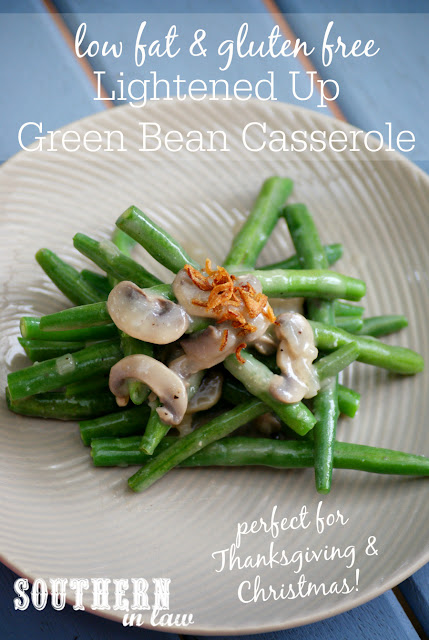 Gluten Free Green Bean Casserole Recipe - healthy, low fat, gluten free, clean eating friendly, healthy Christmas recipes