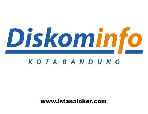 Lowongan Kerja Dinas Komunikasi dan Informatika (DISKOMINFO) Kota Bandung