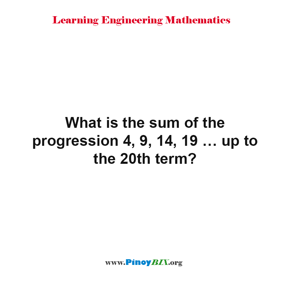 What is the sum of the progression up to the 20th term?