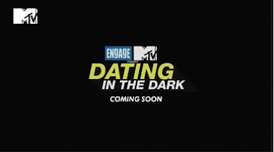 MTv's Dating In The Dark Upcoming Tv Show Wiki Plot,Star-Cast,Promo,Timing