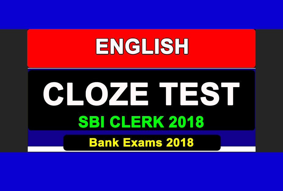 cloze test for sbi clerk exam 2018 set 1 study of banking