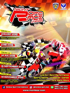 Montez Super Night Road Race 2018 Bakal diadakan 5 Seri, Simak Jadwalnya Berikut ,,,,