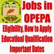 OPEPA Recruitment 2017