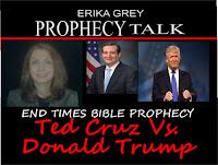 Erika Grey Prophecy Talk End Times Bible Prophecy Ted Cruz vs. Donald Trump