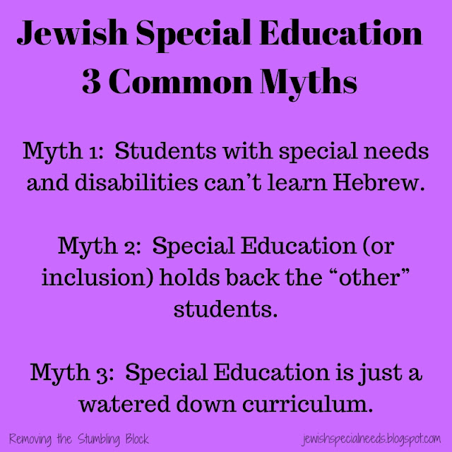 Jewish Special Education 3 Common Myths; Removing the Stumbling Block