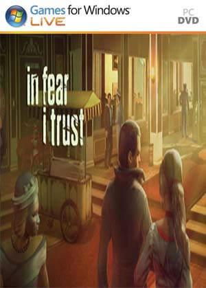 In Fear I Trust PC Full