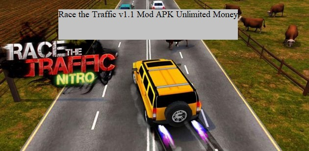 Race the Traffic v1.1 Mod APK Unlimited Money