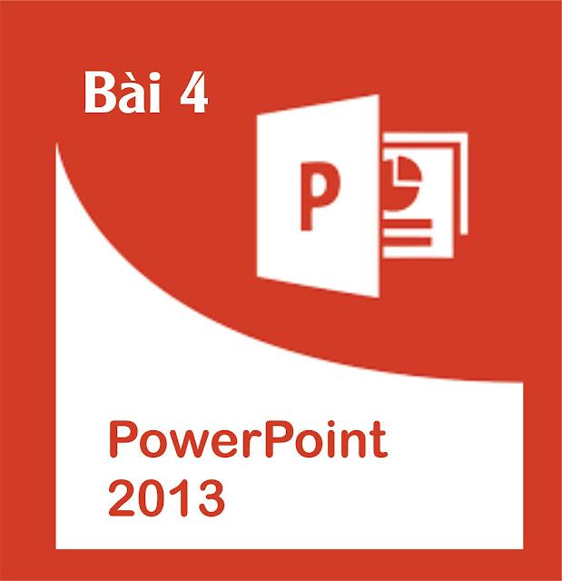 Bài 4. Chèn hình ảnh, Âm Thanh, Videos trong PowerPoint 2013