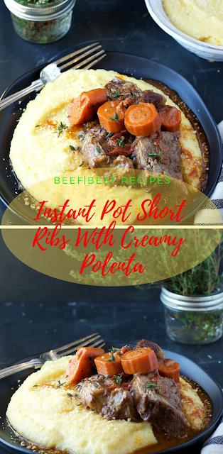 Instant Pot Short Ribs With Creamy Polenta