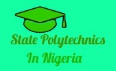 List of all Accredited State Polytechnics in Nigeria