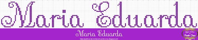 Nome Maria Eduarda em Ponto Cruz