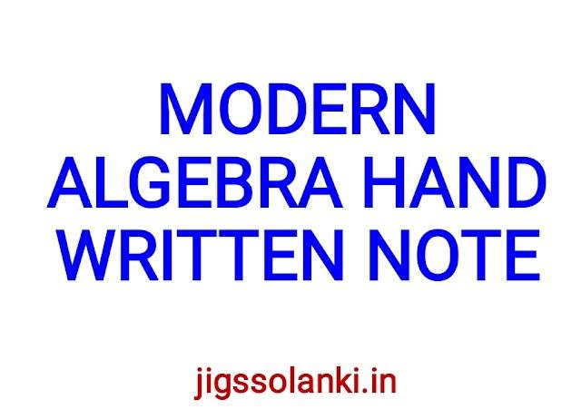 MODERN ALGEBRA HAND WRITTEN NOTE BY S K RATHORE SIR