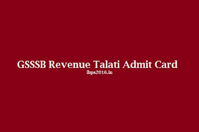 GSSSB Revenue Talati Admit Card 2016