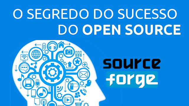 O segredo do sucesso do SourceForge