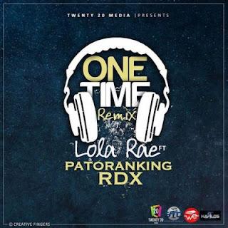 Lola Rae Ft Patoranking X Rdx One Time Remix Mp3 Image