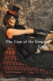 http://www.lulu.com/shop/boot-ls/the-case-of-the-empty-cage/paperback/product-22781501.html