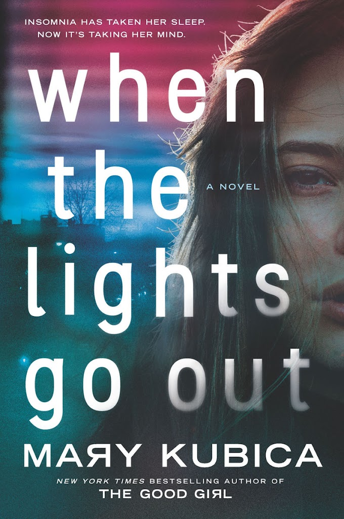 [PDF] Free Download When the Lights Go Out By Mary Kubica