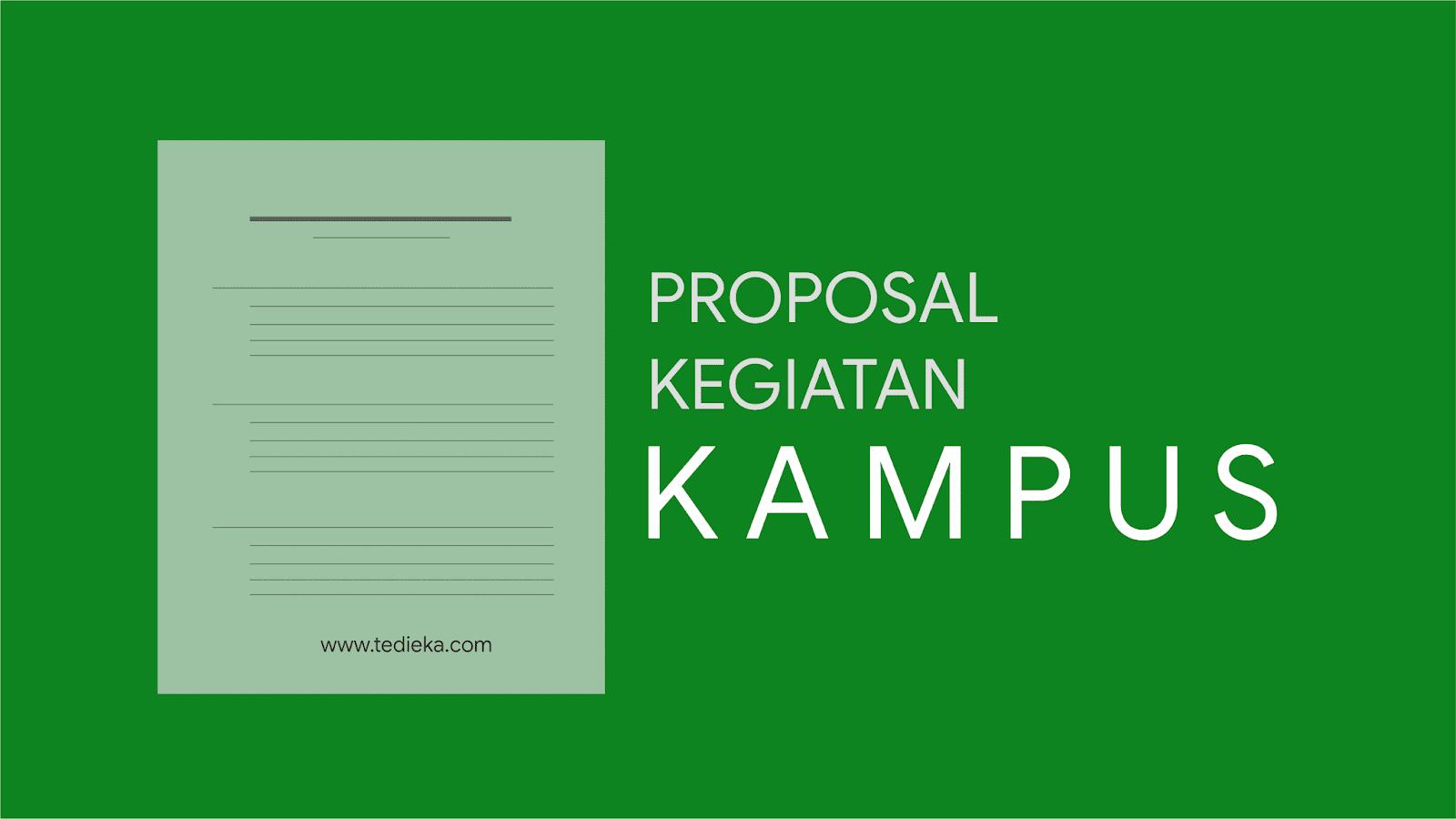 Contoh proposal kegiatan kampus pengajuan dana dan seminar