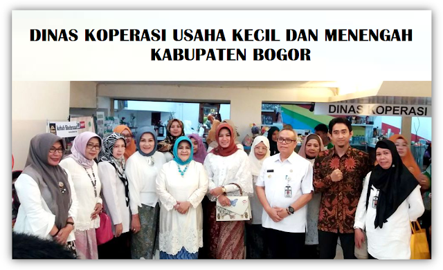 Dinas Koperasi UKM Kabupaten Bogor