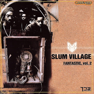 Slum Village - Fantastic, Vol. 2 (2000)
