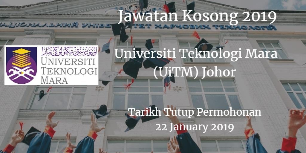 Jawatan Kosong UiTM Johor 22 January 2019