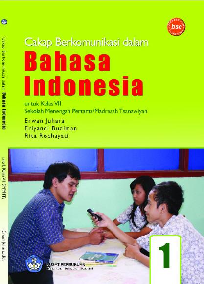 Download Buku Siswa KTSP SMP dan MTs Kelas 7 Cakap berkomunikasi dalam bahasa indonesia