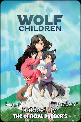 Wolf Children Trailer In Hindi 1080p 720p & Watch Online