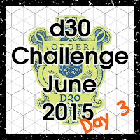d30 Challenge Day 3