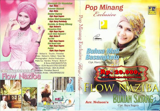 Flow Nasiba - Buhua Mati Basangketo (Album Pop Minang Exclusive)